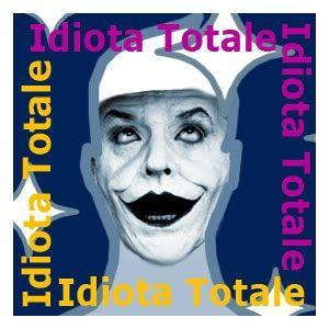 idiota totale crop